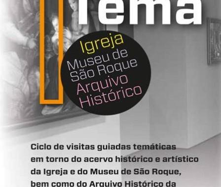 Museu De São Roque: 1 Mês 1 Tema